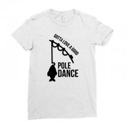pole dance Ladies Fitted T-Shirt   Artistshot