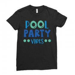 pool party vibes Ladies Fitted T-Shirt   Artistshot