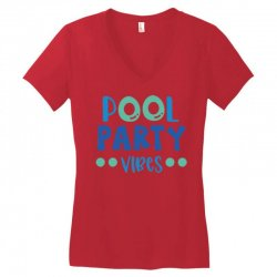 pool party vibes Women's V-Neck T-Shirt   Artistshot