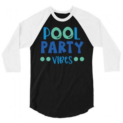Pool Party Vibes 3/4 Sleeve Shirt Designed By Daudart