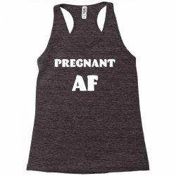 pregnant af Racerback Tank | Artistshot