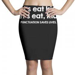 punctuation saves lives Pencil Skirts   Artistshot