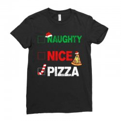 Naughty Nice Pizza Ladies Fitted T-Shirt | Artistshot