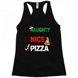 Naughty Nice Pizza Racerback Tank | Artistshot