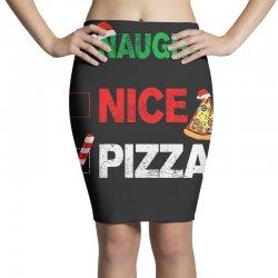 Naughty Nice Pizza Pencil Skirts | Artistshot