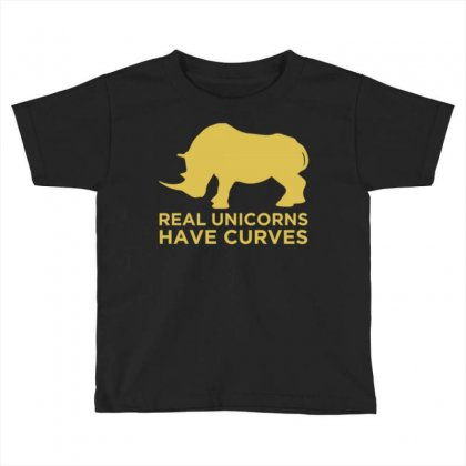 Real Unicorns Have Curves Toddler T-shirt Designed By Daudart