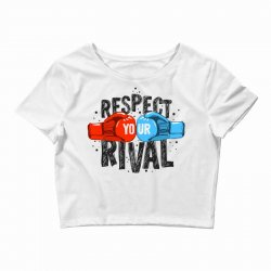 respect your rival Crop Top | Artistshot