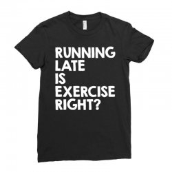 running late exercise Ladies Fitted T-Shirt | Artistshot