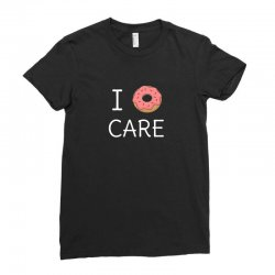 cute i donut care Ladies Fitted T-Shirt | Artistshot