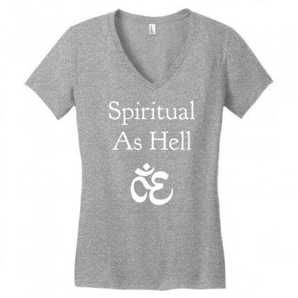 Spiritual As Hell Women's V-neck T-shirt Designed By Secreet