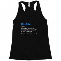 despite the constant negative press covfefe Racerback Tank | Artistshot