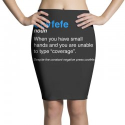 despite the constant negative press covfefe Pencil Skirts | Artistshot