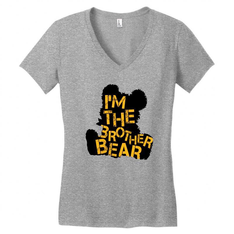 I'm The Brother Bear For Light Women's V-neck T-shirt | Artistshot