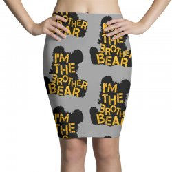 i'm the brother bear for light Pencil Skirts | Artistshot
