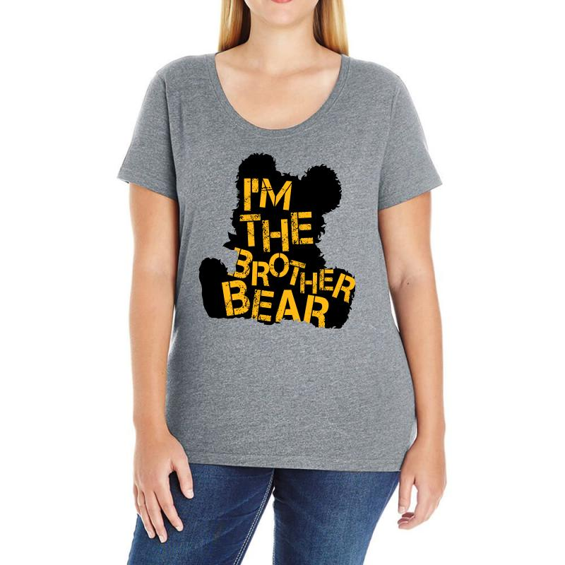 I'm The Brother Bear For Light Ladies Curvy T-shirt | Artistshot