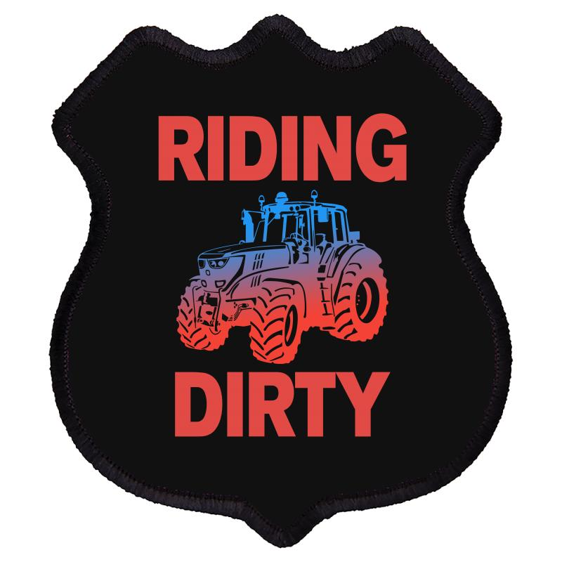 Riding Dirty Shield Patch | Artistshot