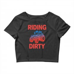 riding dirty Crop Top | Artistshot