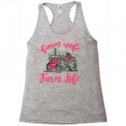 farm wife farm life Racerback Tank | Artistshot