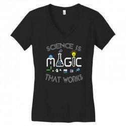 science is magic that works Women's V-Neck T-Shirt | Artistshot