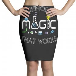 science is magic that works Pencil Skirts | Artistshot