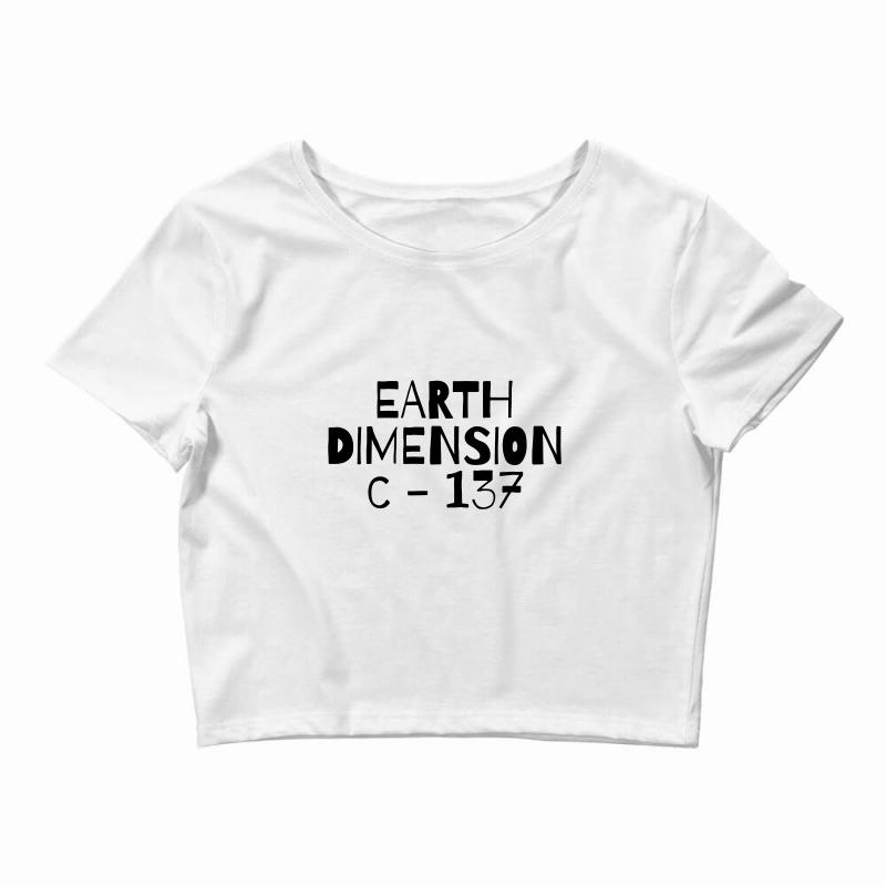Earth Dimension C 137 Crop Top   Artistshot