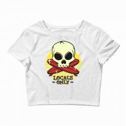 skull locals only (2) Crop Top | Artistshot