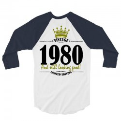 vintage 1980 and still looking good 3/4 Sleeve Shirt | Artistshot