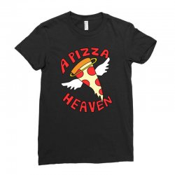a pizza heaven funny Ladies Fitted T-Shirt | Artistshot