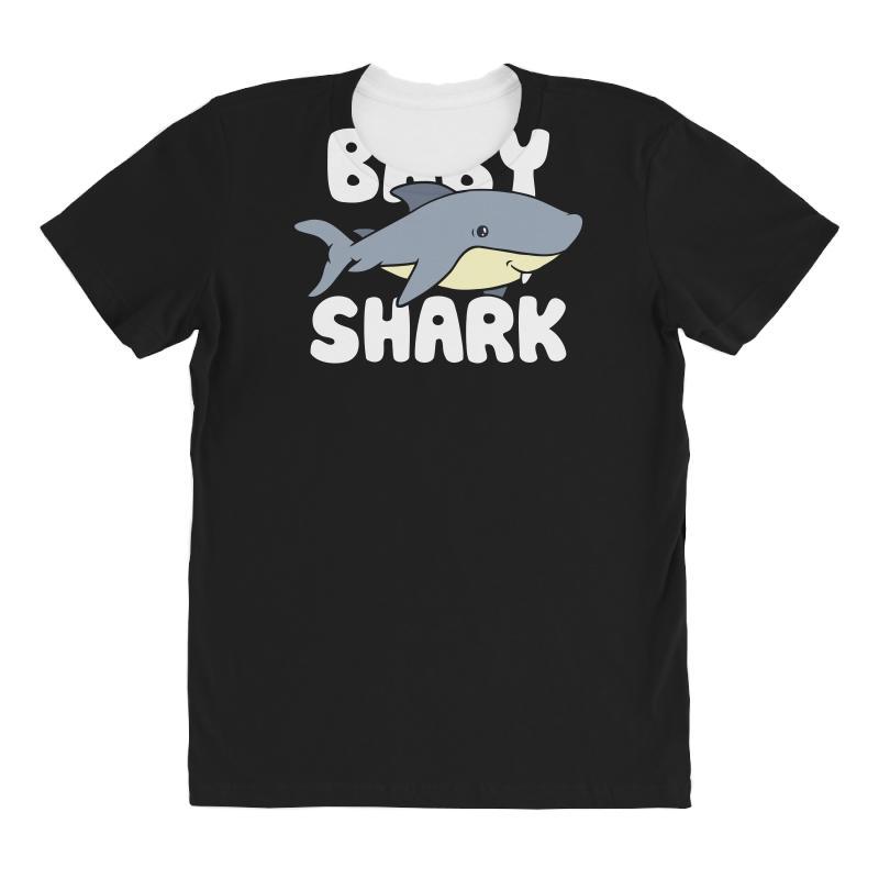 Baby Shark Funny All Over Women's T-shirt   Artistshot