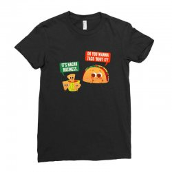 do you wanna taco 'bout it Ladies Fitted T-Shirt | Artistshot