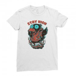 stay high Ladies Fitted T-Shirt | Artistshot