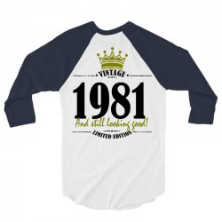 vintage 1981 and still looking good 3/4 Sleeve Shirt | Artistshot