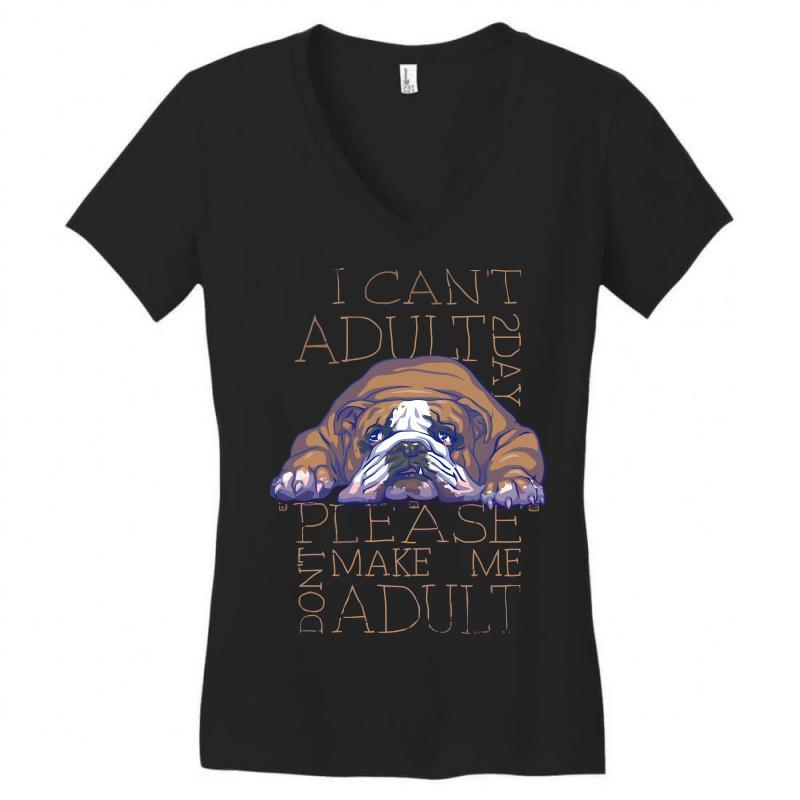 Don't Make Adult 2day Women's V-neck T-shirt | Artistshot