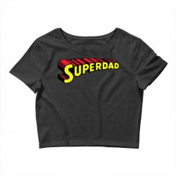super dad Crop Top | Artistshot