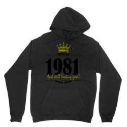 vintage 1981 and still looking good Unisex Hoodie | Artistshot