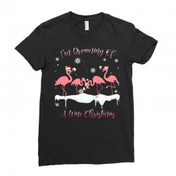 I'm Dreaming Of A Wine Christmas Flamingo Wine Lover Gift Ladies Fitted T-Shirt | Artistshot