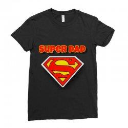 Super Dad Ladies Fitted T-Shirt | Artistshot