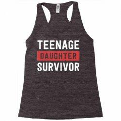 teenage daughter survivor Racerback Tank | Artistshot