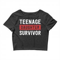 teenage daughter survivor Crop Top | Artistshot