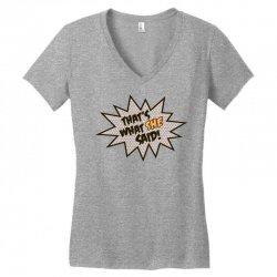 that's what she said! Women's V-Neck T-Shirt   Artistshot