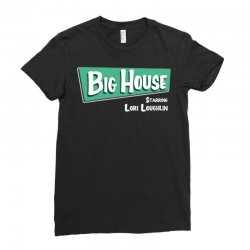 the big house with lori loughlin Ladies Fitted T-Shirt | Artistshot