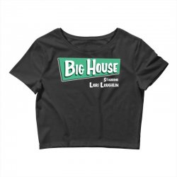 the big house with lori loughlin Crop Top | Artistshot