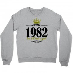 vintage 1982 and still looking good Crewneck Sweatshirt | Artistshot