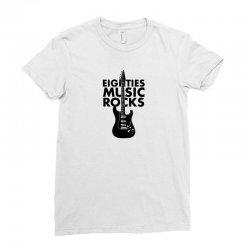 eighties music rocks Ladies Fitted T-Shirt | Artistshot
