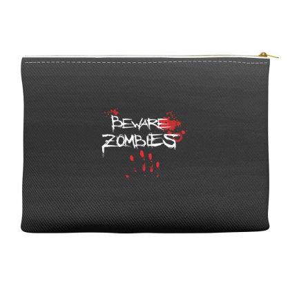 Beware Zombies Accessory Pouches Designed By Estore