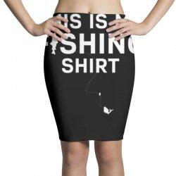 this is my fishing shirt Pencil Skirts | Artistshot