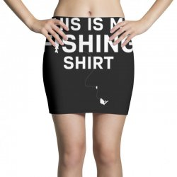 this is my fishing shirt Mini Skirts | Artistshot