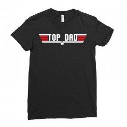top dad Ladies Fitted T-Shirt | Artistshot