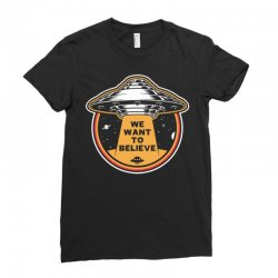 want to believe Ladies Fitted T-Shirt | Artistshot