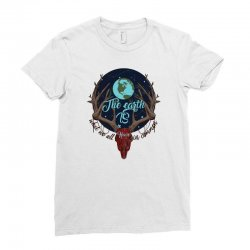 we have earth Ladies Fitted T-Shirt | Artistshot